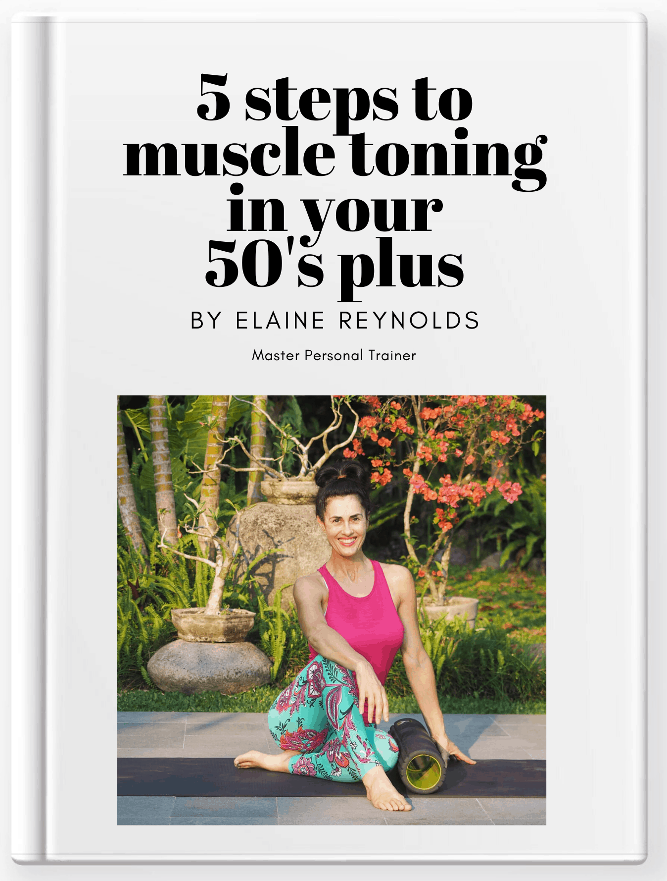 5 steps to muscle toning in your 50's book cover